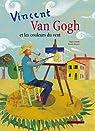 Van Gogh et les couleurs du vent par Lossani