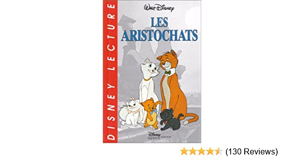 Les Aristochats 9782230001859 Amazon Com Books