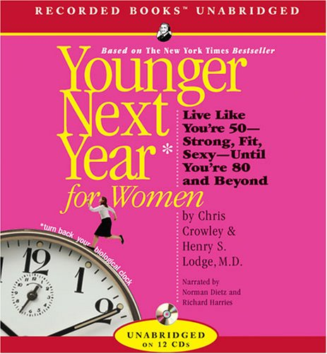 Younger Next Year for Women by Recorded Books