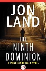 The Ninth Dominion (The Jared Kimberlain Novels Book 2)