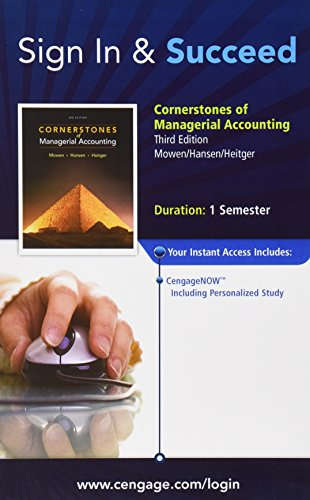 Cornerstones of Managerial Accounting Access Codes for 1 Semester