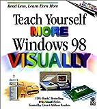 Teach Yourself More Windows 98 Visually, Ruth Maran, 0764560441