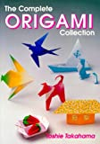 The Complete Origami Collection, Toshie Takahama, 0870409603