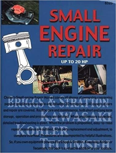 Small engine repair up to 20 hp chilton 9780801983252 amazon small engine repair up to 20 hp 1st edition fandeluxe Choice Image