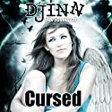Djinn: Cursed Audiobook by Erik Schubach Narrated by Allyson Voller