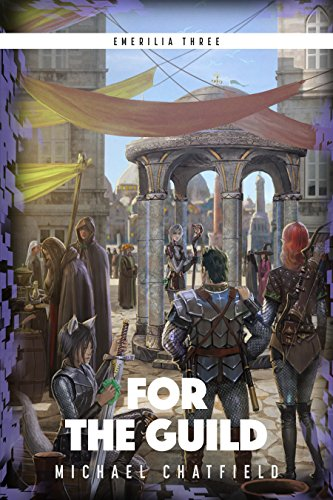For The Guild (Emerilia Book 3)