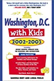 img - for Washington, D.C., with Kids, 2002-2003 book / textbook / text book