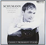 Schumann: Carnaval; Kreisleriana; Arabeske