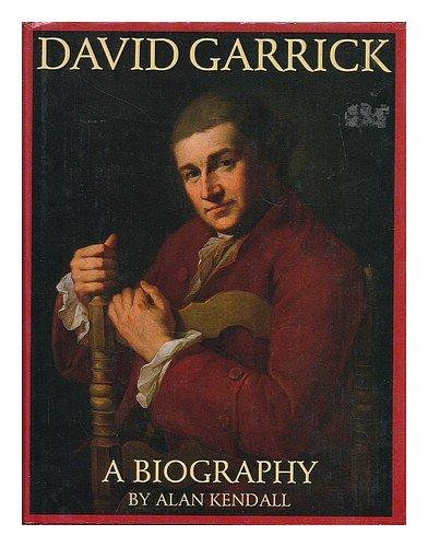 David Garrick a Biography