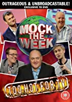 Mock Of The Week - Too Hot For TV
