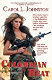 Colombian Heat, Carol Johnston, 1482349302