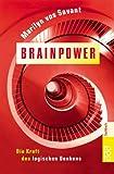 Brainpower: Die Kraft des logischen Denkens