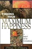 Finding You Maximum Happiness, Wilbur Glenn Williams, 0898272068