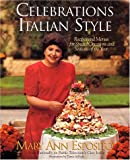 img - for Celebrations, Italian Style: Recipes and Menus for Special Occasions and Seasons of the Year book / textbook / text book