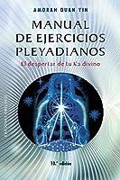 Manual De Ejercicios Pleyadianos (N.E.) (NUEVA