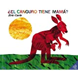 El canguro tiene mama? (Spanish edition) (Does a Kangaroo Have a Mother, Too?)