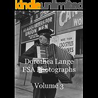 Dorothea Lange FSA Photographs Volume 3