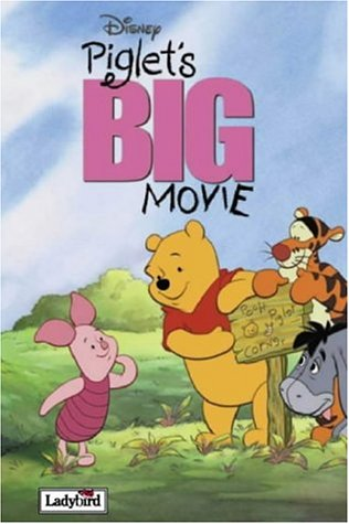 Piglet's BIG Movie (Disney Book of the Film S.)
