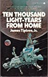 img - for Ten Thousand Light-Years From Home book / textbook / text book