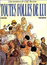 Les Aventures de Cliff Burton, tome 8 : Toutes folles de lui par Michel Durand