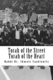 Torah of the Street, Torah of the Heart