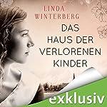 Das Haus der verlorenen Kinder | Linda Winterberg