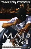 I Ain't Mad at YA, Travis Stevens, 0974507555