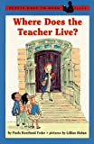 Where Does the Teacher Live?, Paula K. Feder, 0140381198