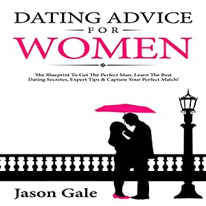 Dating Advice for Women Audiobook