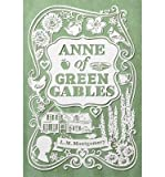 [ ANNE OF GREEN GABLES By Montgomery, Lucy Maud ( Author ) Hardcover Jan-14-2014
