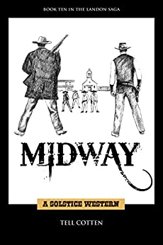 Midway (The Landon Saga Book 10) by [Cotten , Tell]