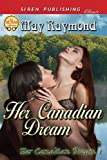 Her Canadian Dream, May Raymond, 1622429664