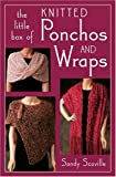 LITTLE BOX OF KNITTED PONCHOS AND WRAPS