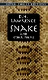 Snake and Other Poems, D. H. Lawrence, 0486406474