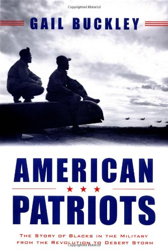 Search : American Patriots: The Story of Blacks in the Military from the Revolution to Desert Storm