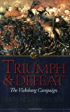Triumph and Defeat, Terrence J. Winschel, 1932714049