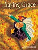 Find special mealtime prayers and Thanksgiving activities inside! Grace's mind was racing. What was that spelling word that meant 'great generosity in giving'? She squeezed her eyes shut, and it came to her. Bounty. That was the word! ...