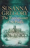 The Executioner of St Paul's (Adventures of Thomas Chaloner)