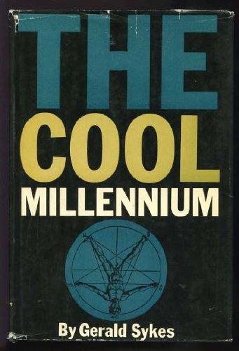 The Cool Millennium
