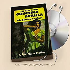 The Case of the Grinning Gorilla Audiobook