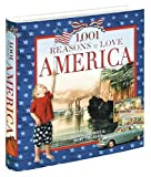 1,001 Reasons to Love America, Hubert Pedroli and Mary Tiegreen, 1584793775