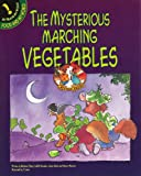 The Mysterious Marching Vegetables, Barbara Tharp, 1888997370