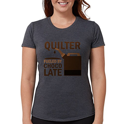 CafePress Quilter Fueled by Chocolate T-Shirt Womens Tri-Blend T-Shirt