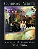 Managerial Accounting, Garrison and Noreen, Eric, 0072397861