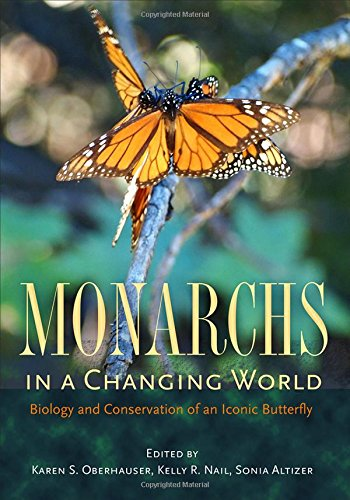 Monarchs in a Changing World: Biology and Conservation of an Iconic Butterfly
