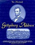 The Illustrated Gettysburg Address, Abraham Lincoln and Roberta Landon, 0517207494