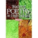 Teaching Poetry in High School