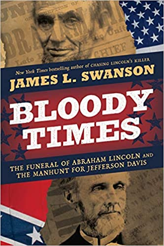 Amazon Bloody Times The Funeral Of Abraham Lincoln And The