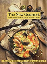 The New Gourmet: Sensational and Satisfying Low-Fat Cooking (California Culinary Academy Series)