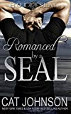 Romanced by a SEAL (Hot SEALs) (Volume 9)